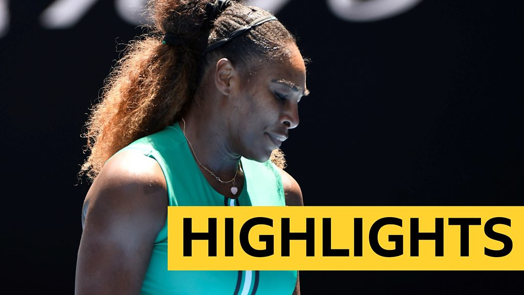 BBC TENNIS: Highlights: Serena Williams knocked out of Australian Open by Karolina Pliskova after holding match points
